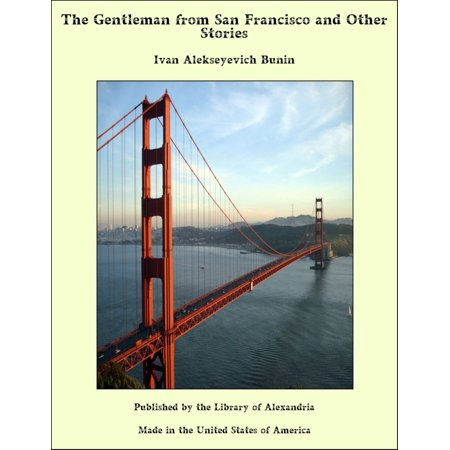 The Gentleman from San Francisco and Other Stories - eBook