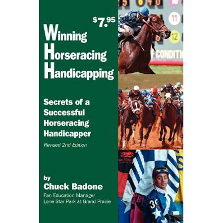 Winning Horseracing Handicapping : Secrets of a Successful Horseracing  Handicapper