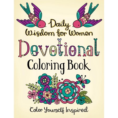 Daily Wisdom For Women Devotional Coloring Book Color Yourself Inspired