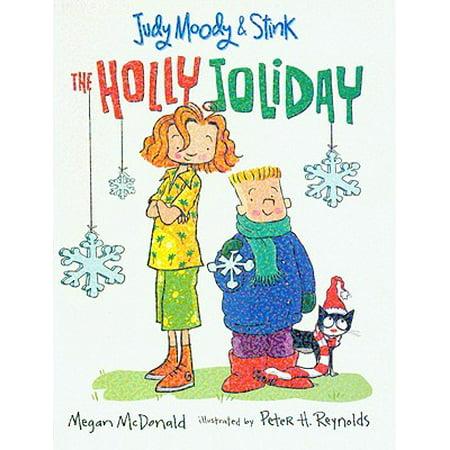 The Holly Joliday (Judy Moody And Stink The Holly Joliday)