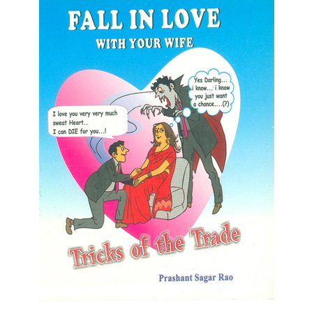 Fall in love with your wife : Tricks of the Trade - eBook](Tricks Jokes)