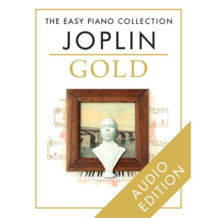 Joplin Collection - The Easy Piano Collection: Joplin Gold - eBook
