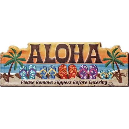 Islander Hawaiian Style Heavy Gauge Steel Wall Sign Aloha Remove Slippers