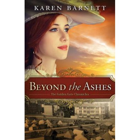 Beyond the Ashes : The Golden Gate Chronicles - Book
