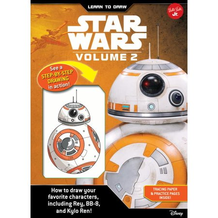 Learn to Draw Star Wars: Volume 2 : How to draw your favorite characters, including BB-8, Rey, and Kylo Ren!](Halloween Cartoon Characters To Draw)