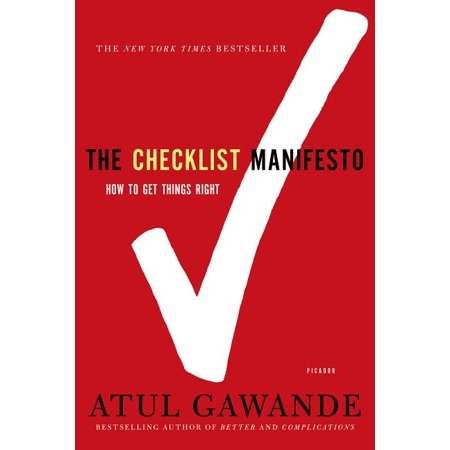 The Checklist Manifesto : How to Get Things Right (Paperback)