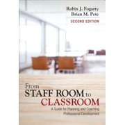 From Staff Room to Classroom : A Guide for Planning and Coaching Professional Development