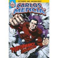 Carlos Mencia*: *Performance Enhanced (DVD)