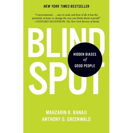 Blindspot : Hidden Biases of Good People (Best Schools For The Blind)