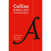 Collins English Thesaurus Paperback Edition : 300,000 Synonyms and Antonyms for Everyday Use