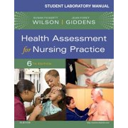 Student Laboratory Manual for Health Assessment for Nursing Practice