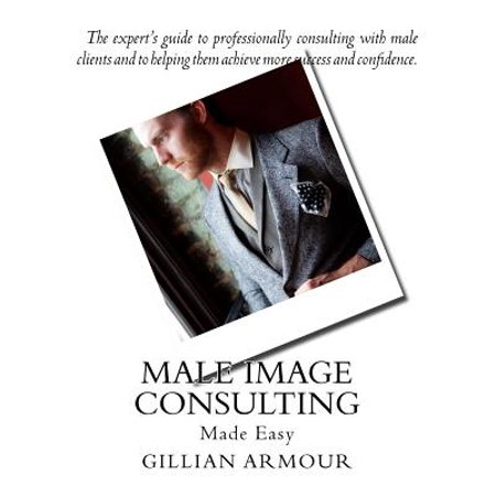 Male Image Consulting  Made Easy