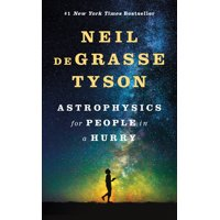 Astrophysics for People in a Hurry (Hardcover)