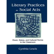 Literary Practices As Social Acts - eBook
