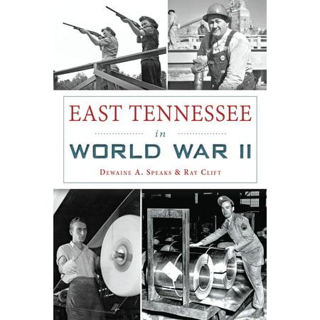 East Tennessee in World War II - eBook