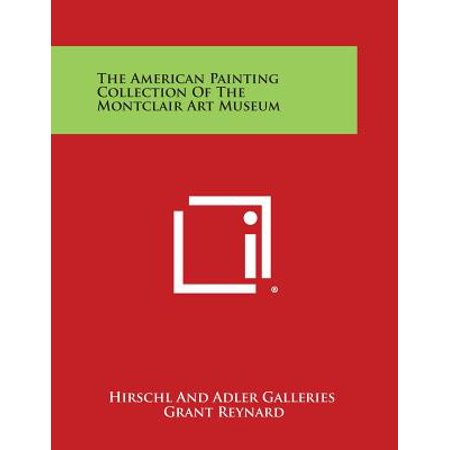 The American Painting Collection of the Montclair Art Museum