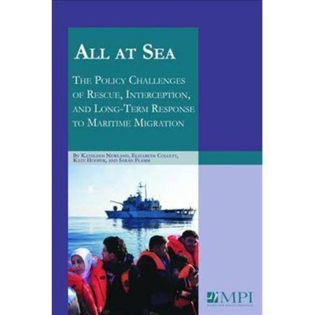 All At Sea  The Policy Challenges Of Rescue  Interception  And Long Term Response To Maritime Migration