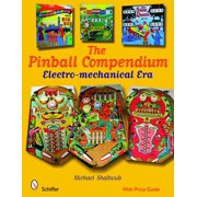 Pinball Compendium : The Electro-Mechanical Era