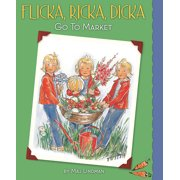 Flicka, Ricka, Dicka Go to Market : Updated Edition with Paper Dolls