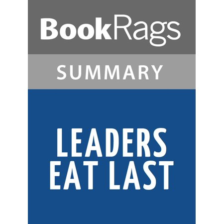 Leaders Eat Last by Simon Sinek Summary & Study Guide -