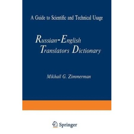Russian-English Translators Dictionary: A Guide to Scientific and Technical (Mcgraw Hill Dictionary Of Scientific And Technical Terms)