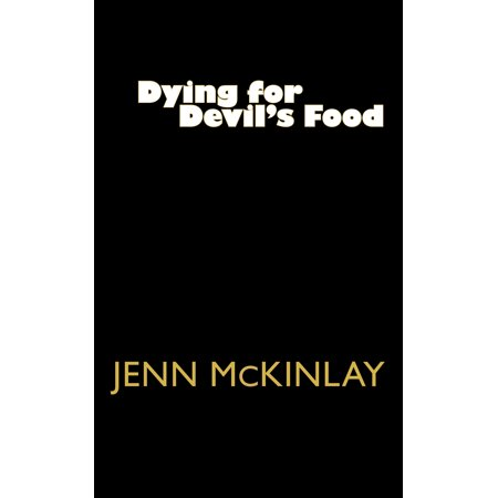Dying for Devil's Food (Jen Mckinlay)