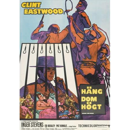Hang Em High Lower Left Clint Eastwood On Swedish Poster Art 1968 Movie Poster Masterprint