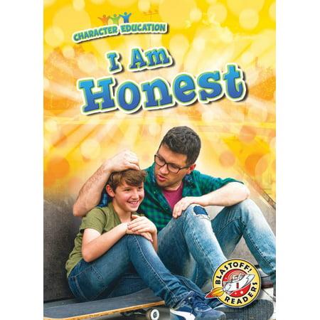 I Am Honest (I Am Honest)
