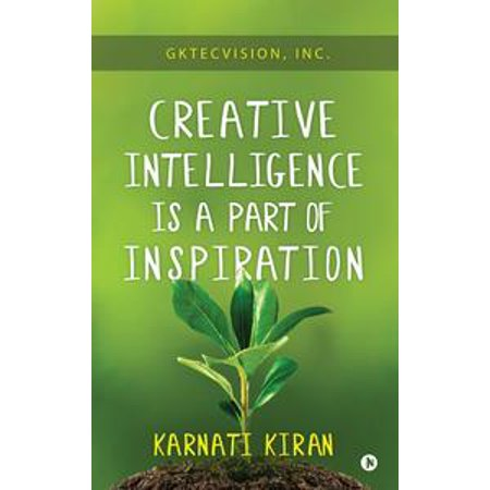Creative Intelligence is a Part of Inspiration - eBook