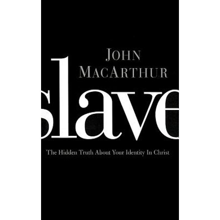 Slave : The Hidden Truth about Your Identity in