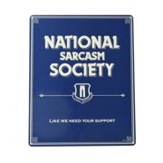 Humorous Tin Metal National Sarcasm Society Sign Funny Bar Humor Pub Wall Decor
