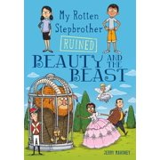 My Rotten Stepbrother Ruined Beauty and the Beast - eBook