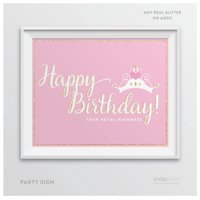 Sparkle Princess Happy Birthday Your Royal Highness Party Sign