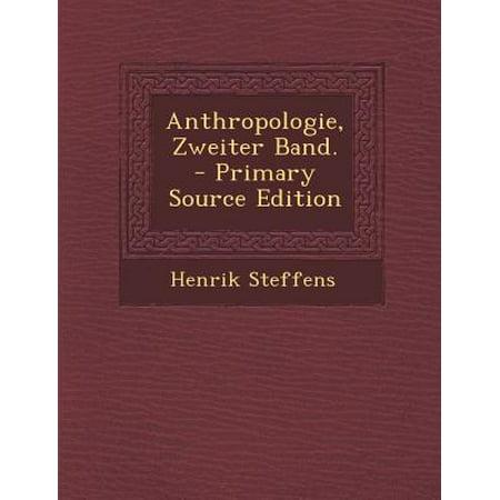 Anthropologie  Zweiter Band    Primary Source Edition