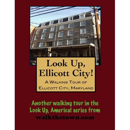 A Walking Tour of Ellicott City, Maryland - eBook - Party City Salisbury Maryland