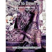 Night to Dawn 37 (Paperback)