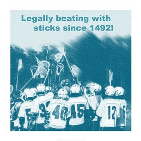 Legally Beating with Sticks Since 1492 Poster Print (14 x 14)