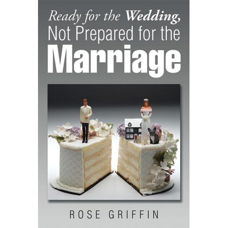 Anna Griffin Wedding - Ready for the Wedding, Not Prepared for the Marriage - eBook