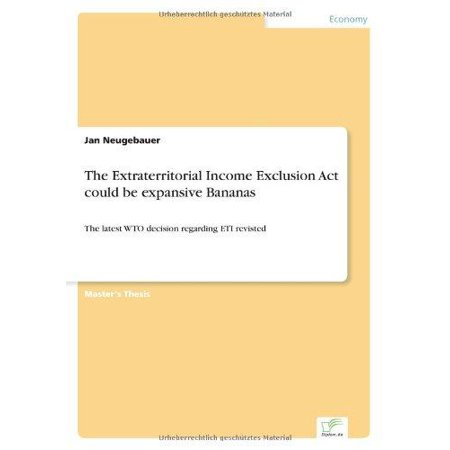 The Extraterritorial Income Exclusion ACT Could Be Expansive Bananas