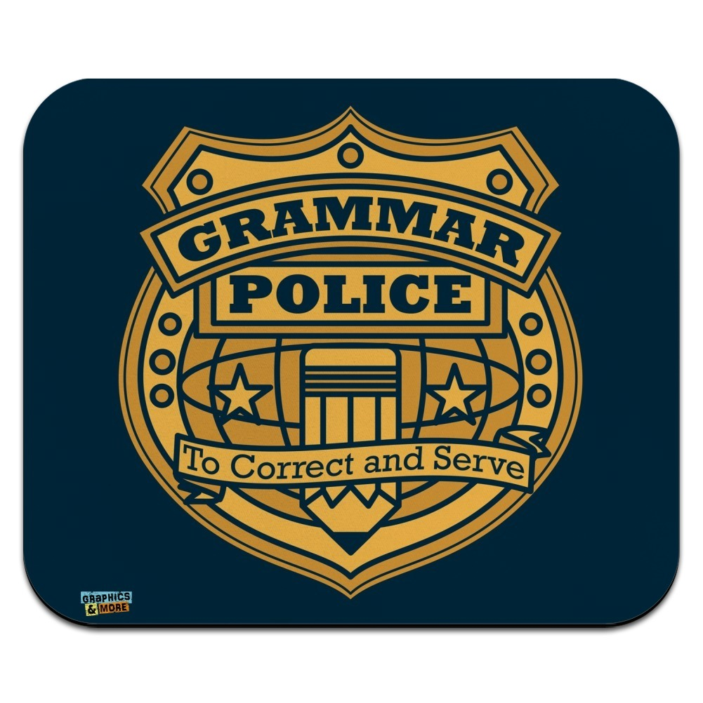 Grammar Police Badge Funny Low Profile Thin Mouse Pad Mousepad