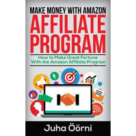 Make Money With Amazon Affiliate Program - eBook (Drop Ship With Amazon)