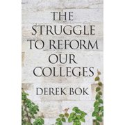 The Struggle to Reform Our Colleges - eBook