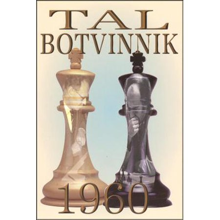 Tal-Botvinnik 1960 : Match for the World Chess Championship