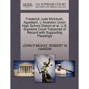 Frederick Jude McIntosh, Appellant, V. Anaheim Union High School District et al. U.S. Supreme Court Transcript of Record with Supporting Pleadings