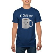 Big Men's Coffee Owns You Pop Culture Graphic Tee