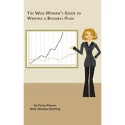 Wise Woman's Guide to Writing a Business Plan - eBook