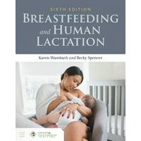 Breastfeeding and Human Lactation (Edition 6) (Paperback)
