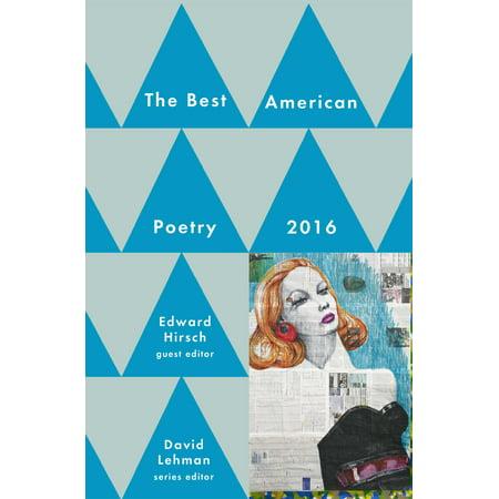 Best American Poetry 2016 (Best Sad Poetry Ever)