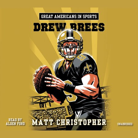 Great Americans in Sports: Drew Brees - Audiobook ()