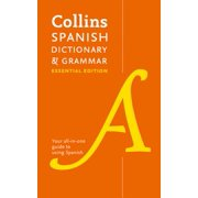 Collins Spanish Dictionary & Grammar: Essential Edition
